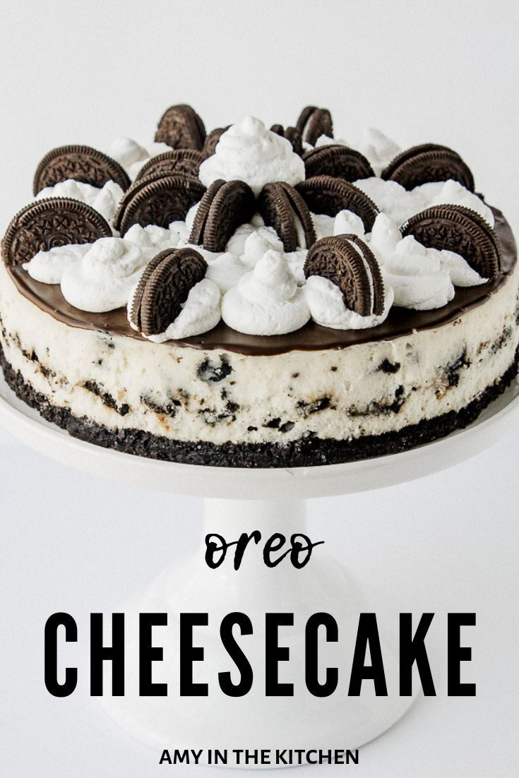 The Most Amazing Oreo Cheesecake! | Amy in the Kitchen