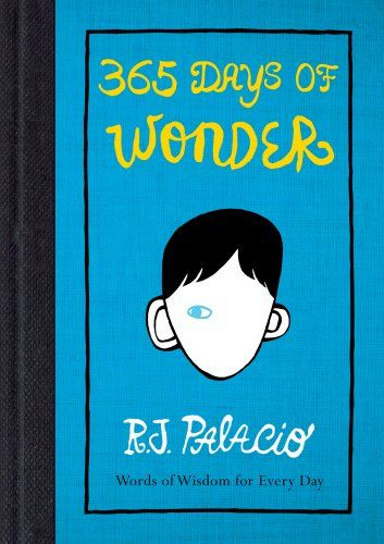 Telecharger 365 Days Of Wonder Livres En Pdf Txt Epub Pdb