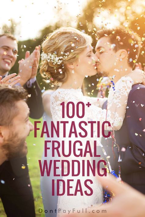 100 Fantastic Frugal Wedding Ideas You Cant Ignore Wedding