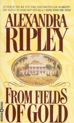 From Fields of Gold by Alexandra Ripley, http://www.amazon.com/dp/0446602493/ref=cm_sw_r_pi_dp_l9Cgqb1QWH6QK