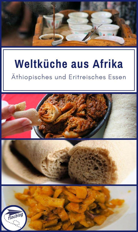 Weltküche aus Afrika: Äthiopisches und Eritreisches Essen