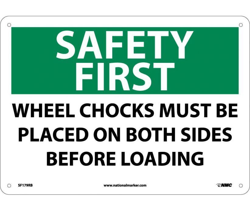 Safety First Wheel Chocks Must Be Placed On Both Sides Before