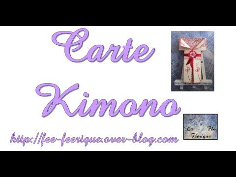 Carte Kimono tuto pas à pas