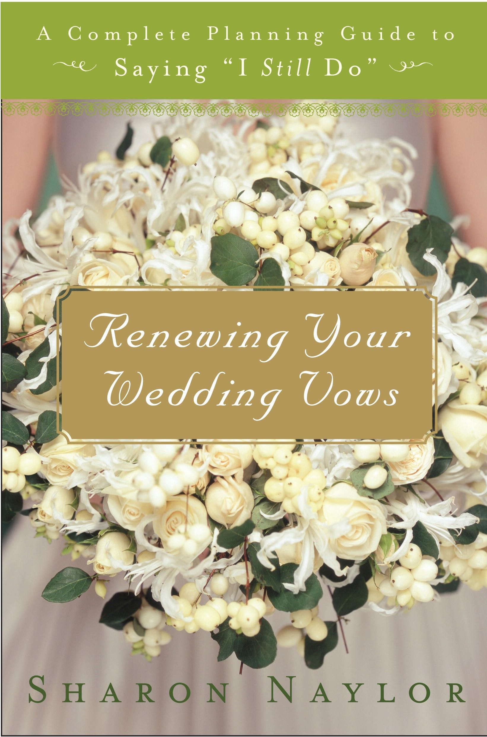Renewing Your Wedding Vows Is One Of My Favorite Books You Van Renew Anytime Any Way Wish From A Do Over To Just The Two On