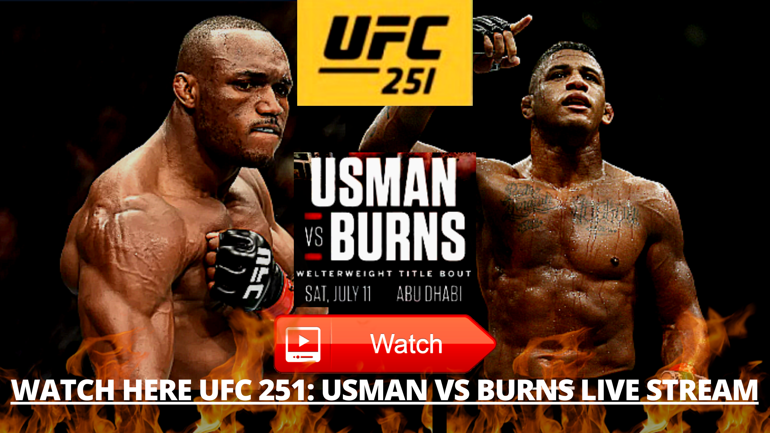 Live Ufc 251 Usman Vs Burns Live Kamaru Usman Vs Gilbert Burns Live Stream Ufc 251 En Vivo In 2020 Ufc Live Streaming Boxing Live