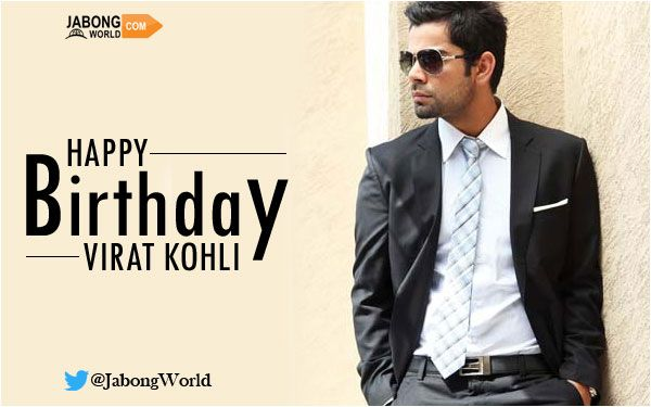 Happy Birthday Virat Quotes ~ Jabongworld wishes a very happy birthday to virat kohli