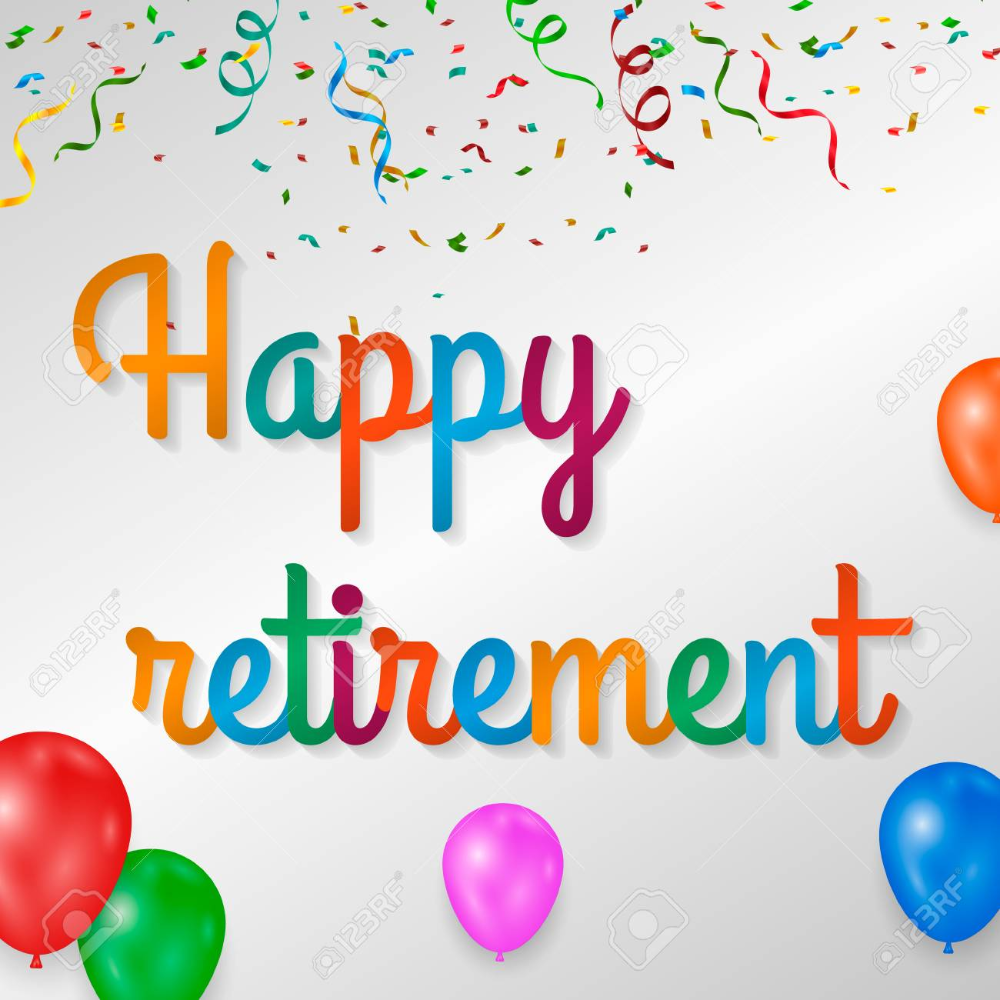 Happy Retirement Colorful With Happy Retirement Happy Retirement Wishes Retirement Wishes