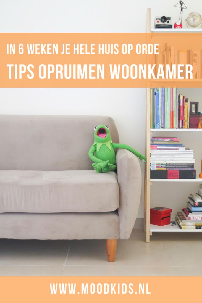 Tips opruimen woonkamer - in 6 weken je hele huis op orde | Eerlijk ...