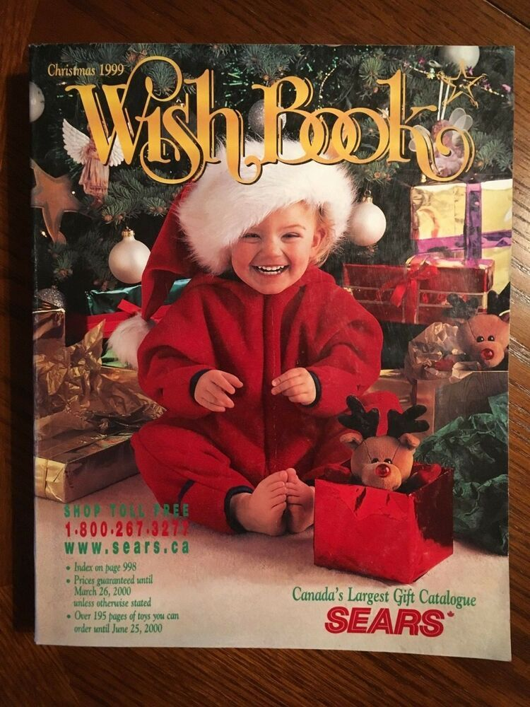 1999 Sears Christmas Wish Book Catalogue Canada Christmas Wishes Book Catalogue Old Toys