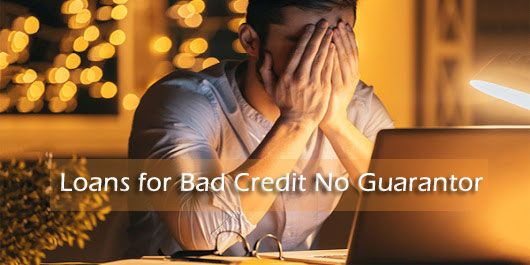Loans For Bad Credit People With No Guarantor A Brief Explanation Loans For Bad Credit Bad Credit Loan