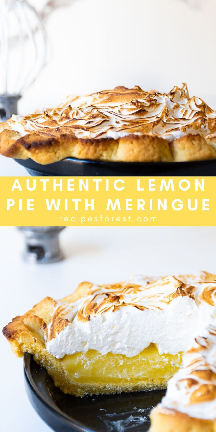 Authentic Lemon Pie With Meringue Recipes Forest Recipe In 2020 Lemon Meringue Pie Easy Meringue Pie Recipes Lemon Pie