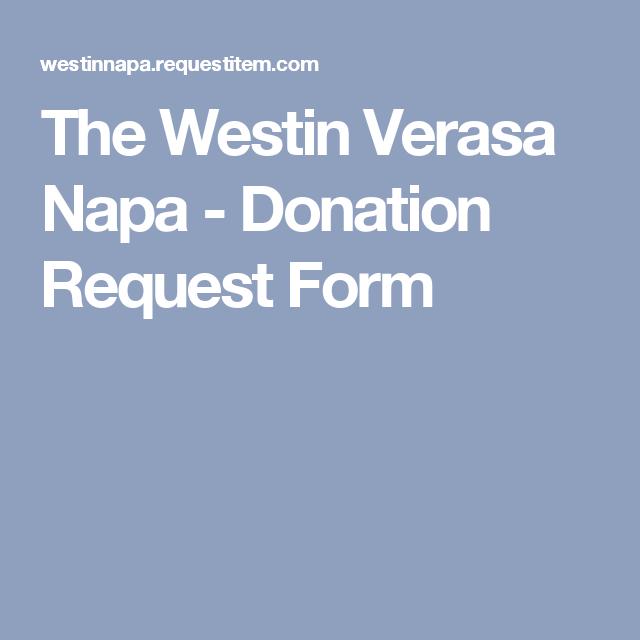 The Westin Verasa Napa - Donation Request Form | Gala