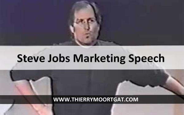 Steve Jobs Marketing Speech Marketing is about values, zo start de befaamde Steve Jobs Marketing Speech in de video die ik je in een momentje zal tonen.  Toen ik deze video van de Steve Jobs Marketing Speech voor de eerste keer zag, moest ik bijna huilen op het einde.  Hij bracht het toen zo mooi, je kan niet anders dan emotioneel worden. Lees verder op http://thierrymoortgat.com/steve-jobs-marketing-speech/