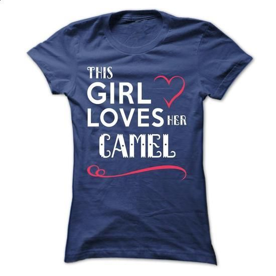 This girl loves her CAMEL - personalized t shirts #hoodie #T-Shirts