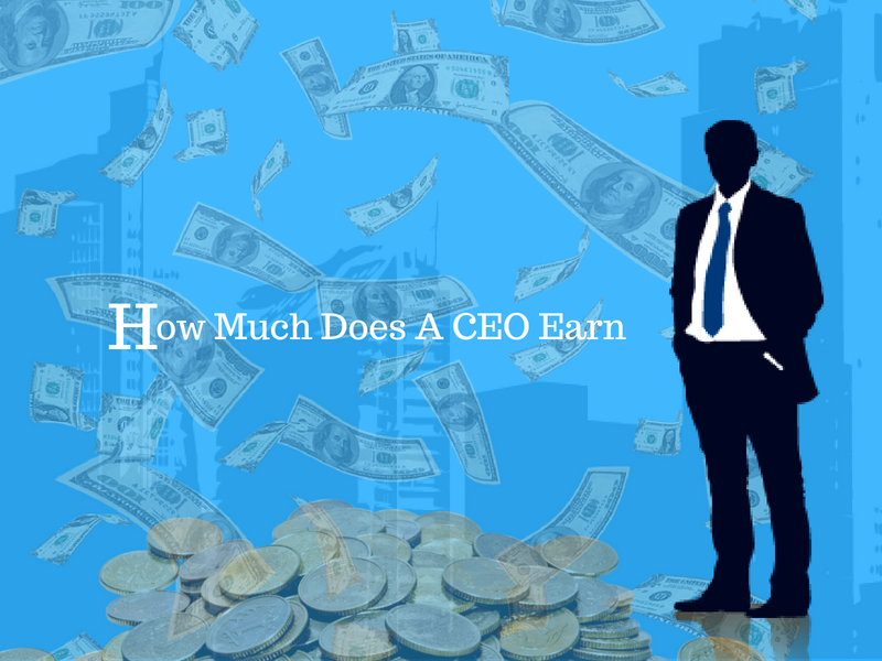 How Much Does A CEO Earn Corporate Knowledge (With images