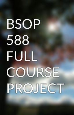 BSOP 588 FULL COURSE PROJECT #wattpad #short-story