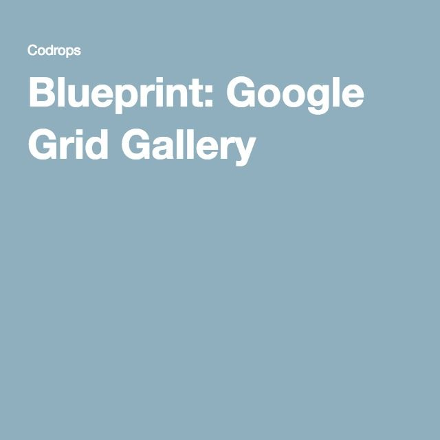 Blueprint Google Grid Gallery Galleries - best of blueprint fixed background scrolling layout