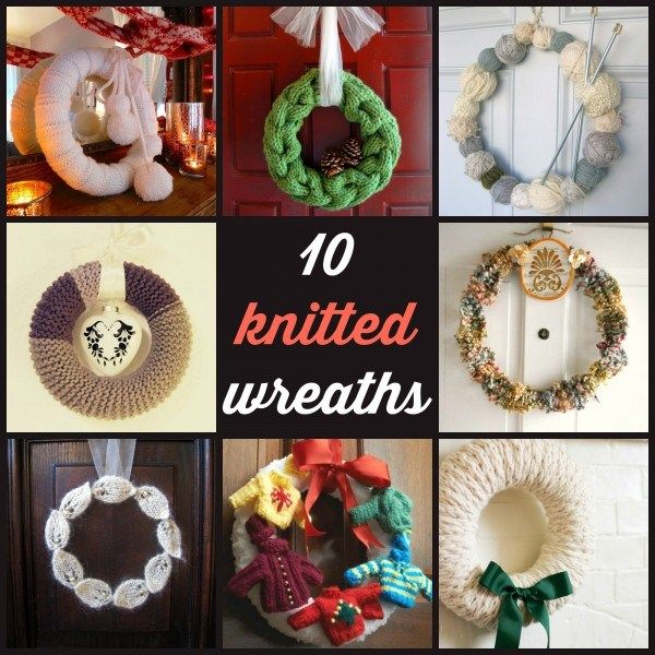 10 Knitted Wreaths Wreaths Knitting Patterns And Craft