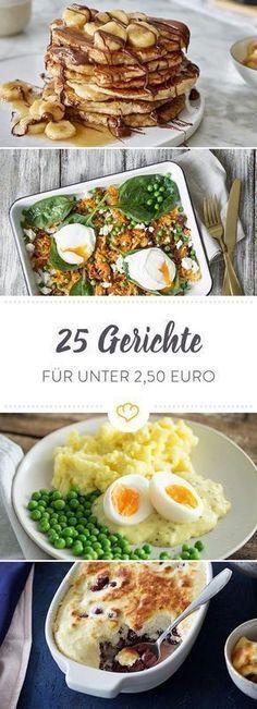 Günstig Kochen zu Hause: 25 Rezepte für unter 2,50 Euro #cookingtips