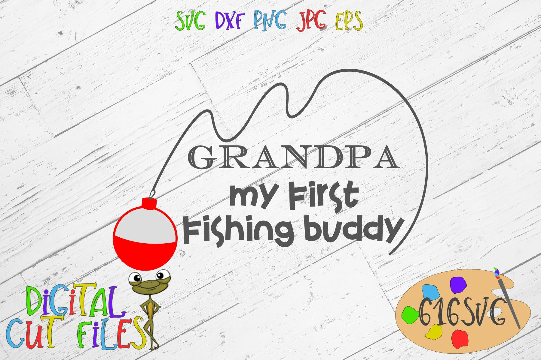 Download Grandpas Fishing Buddy Svg Dxf Graphic Art Cut Files Craft Supplies Tools Paper Party Kids Vadel Com