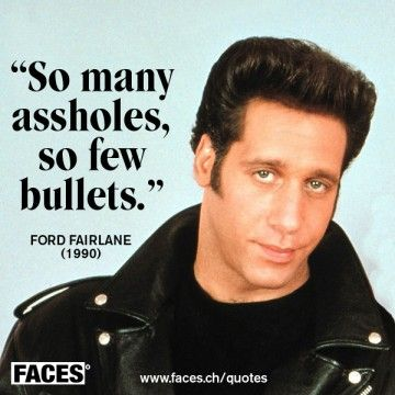 Ford Fairlane Movie Quote Movie Quotes Face Quotes Celebration