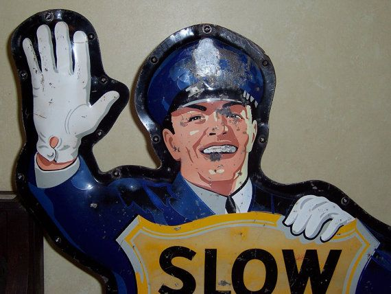 Vintage Coca Cola Slow School Crossing policeman sign by ReedsGM, $1900.00 #teampinterest