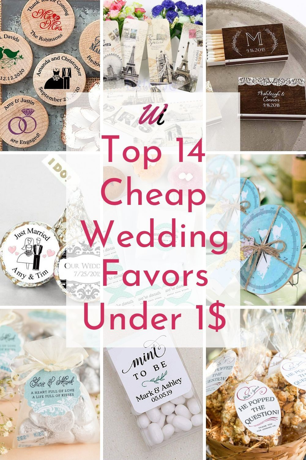 Top 14 Cheap Wedding Favors Under 1 In 2020 Diy Wedding Favors Cheap Gifts For Wedding Party Wedding Gifts For Guests