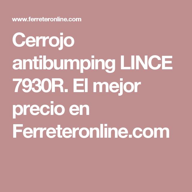 precio cerrojo lince antibumping