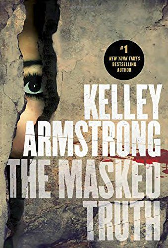 The Masked Truth by Kelley Armstrong.  Stuck in a weekend therapy camp alongside five other troubled teens, Riley and Max must work together for survival when three masked men break into the building and go on a killing spree.