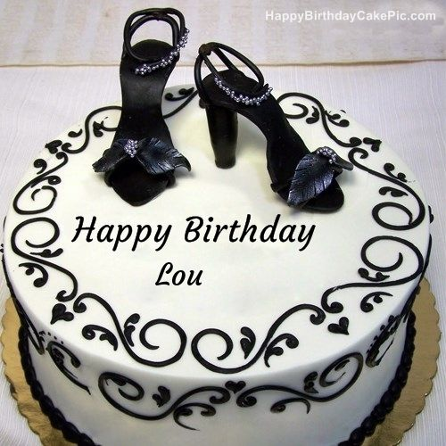 Fashion Happy Birthday Cake For Lou 500 500 With Images