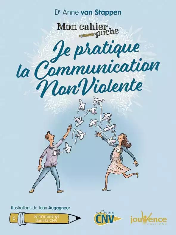 Je Pratique La Communication Nonviolente En 2020 Mon Cahier Livres A Lire Communication