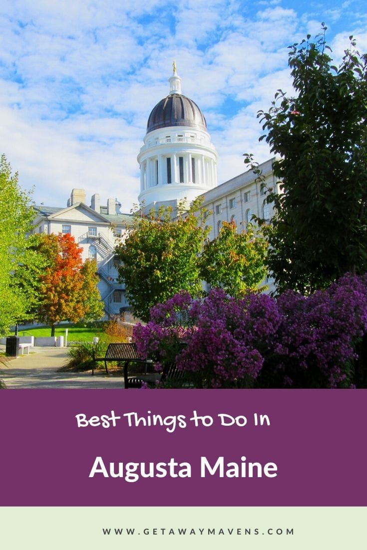 Augusta me living history in maines capital city in 2020