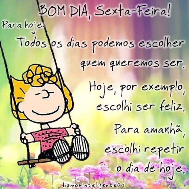Hoje é Sexta Bom Dia Sexta Felicidade Happiness Snoopy