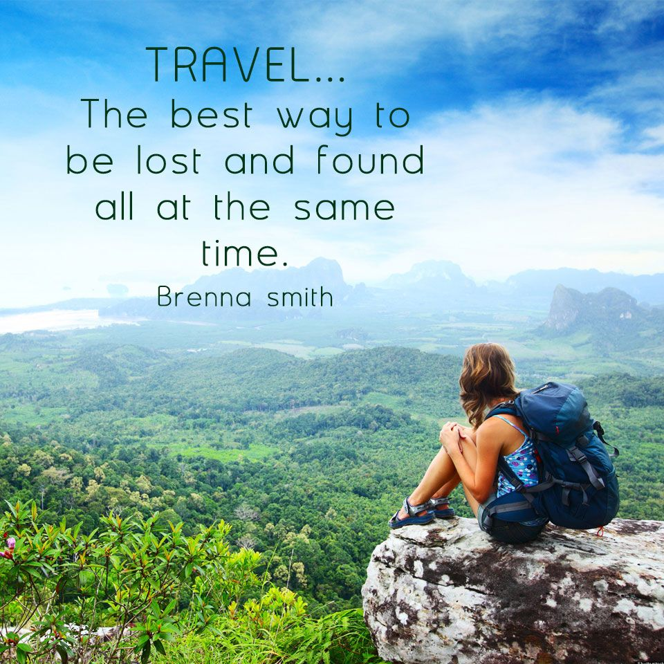 Travel Alone Quotes Travel.the Best Way To Be Lost And Found All At The Same Time