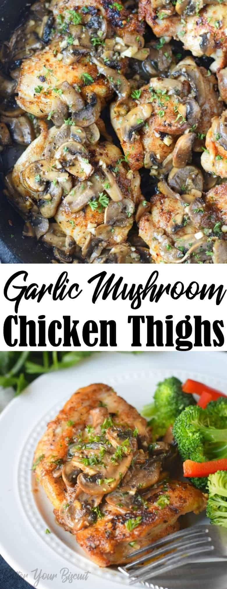 Garlic Mushroom Chicken Thighs Recipe Chicken Mushroom Recipes Stuffed Mushrooms Garlic Mushrooms