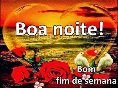 Mensagens De Carinho Boa Noite Bom Fim De Semana Prece De
