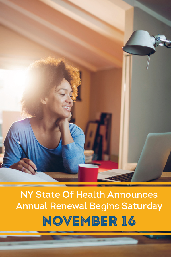 NY State of Health announced that beginning November 16