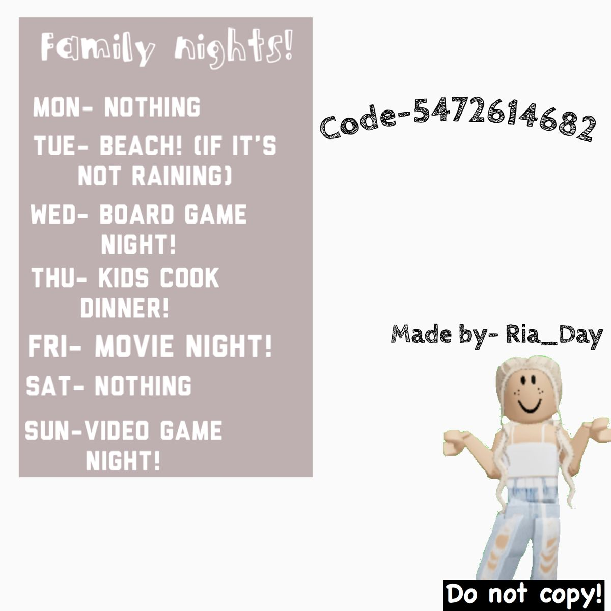 Bloxburg Roblox Decal For Family Night Schedule Do Not Copy Roblox Pictures Roblox Codes Custom Decals