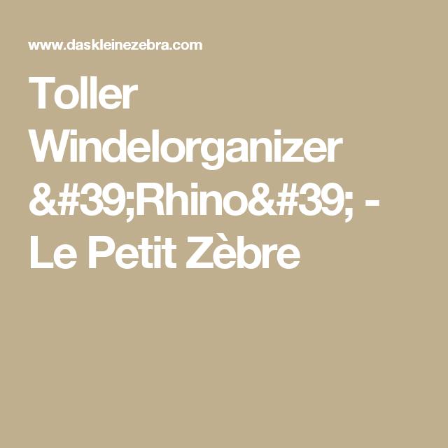 Elegant Toller Windelorganizer uRhino u Le Petit Z bre