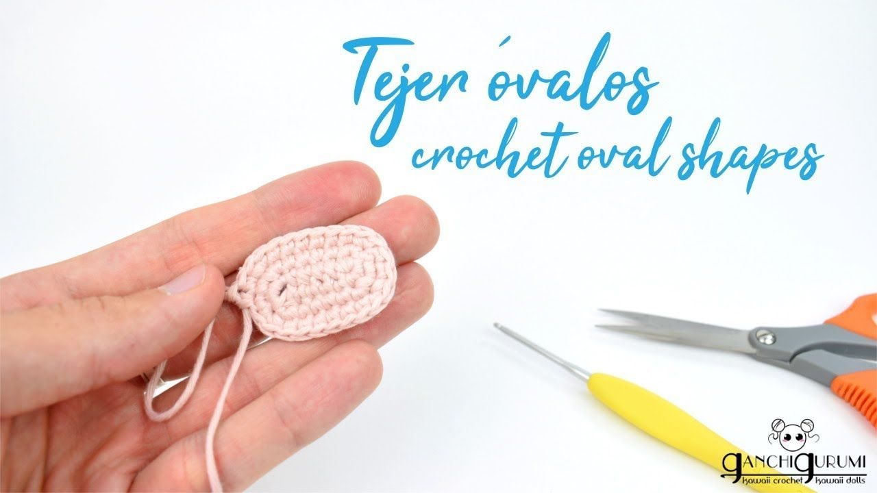 Cómo hacer óvalos a crochet - Óvalo a crochet paso a paso - YouTube ...