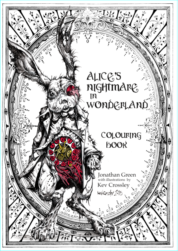 Alices Nightmare In Wonderland Colouring Book