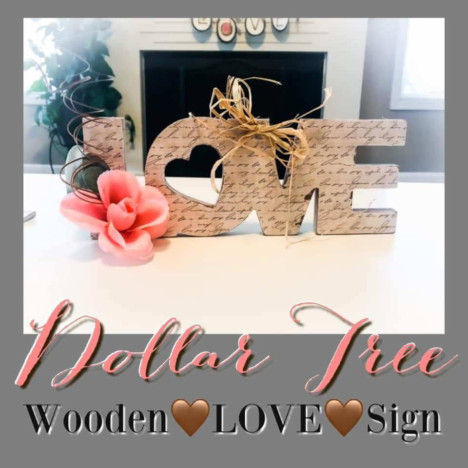 Dollar Tree Wooden Love Sign Valentines Top Ten Diys In 2020 Diy Valentines Decorations Valentine Tree Valentine Decorations