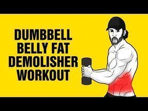 Extreme Dumbbell Belly Fat Demolisher Workout   Get 6 Pack Abs Fast    YouTube