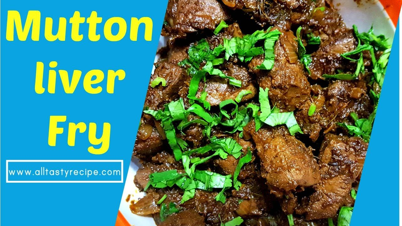 Goat liver with dill leaves indian kitchen cooking recipes - Mutton Liver Fry Recipe Eeral Varuval Goat Liver Fry Spicy Mutton Liver