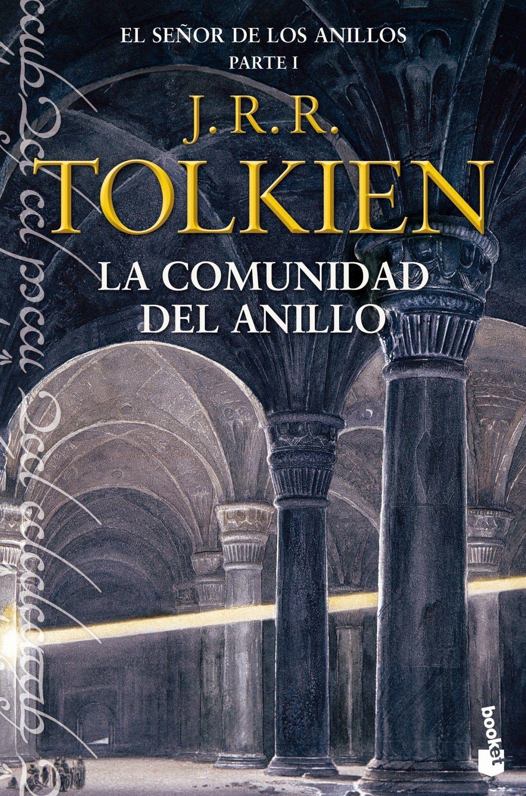 El Señor de los Anillos, Parte I, La Comunidad del Anillo por J.R.R. Tolkien