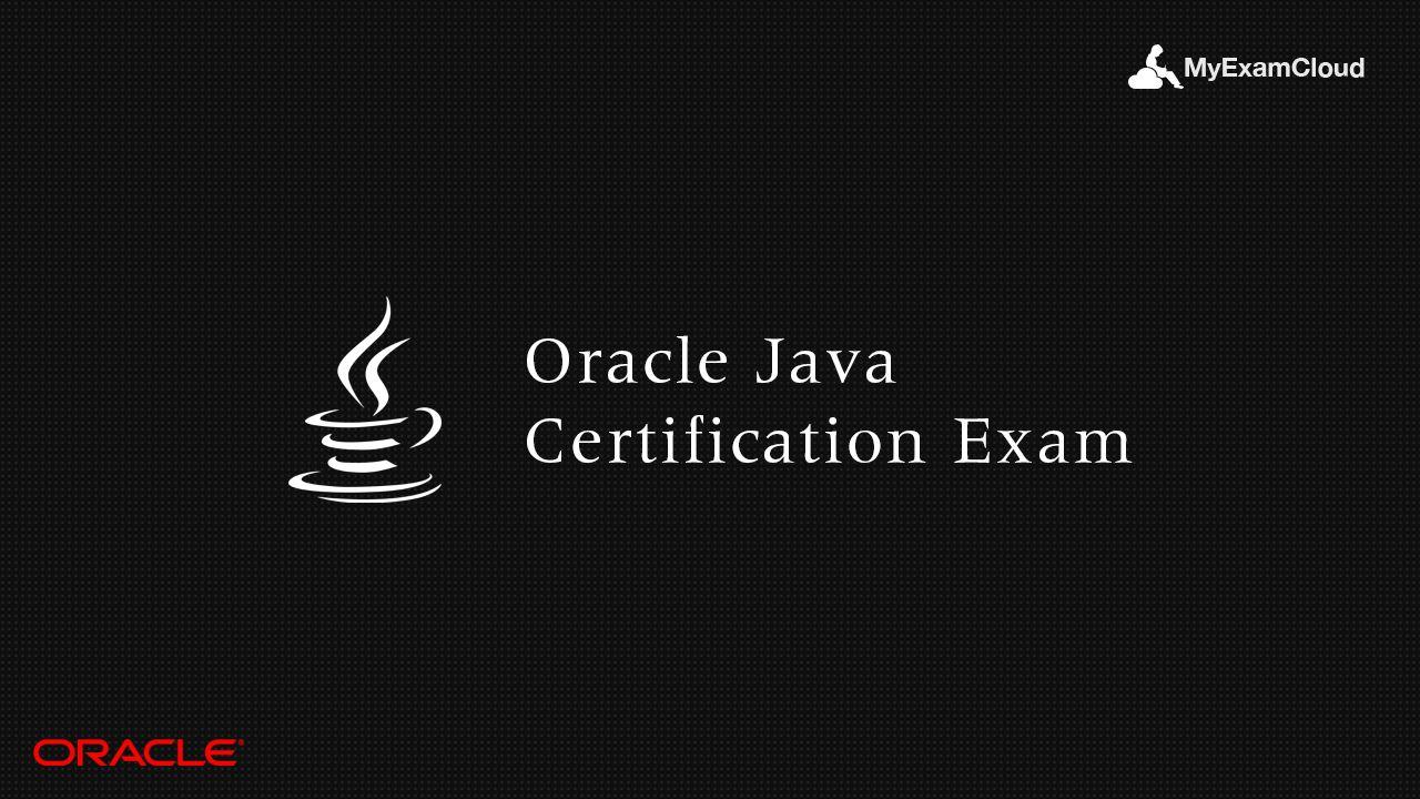Oracle Java Certification Exam Oracle Java Certification