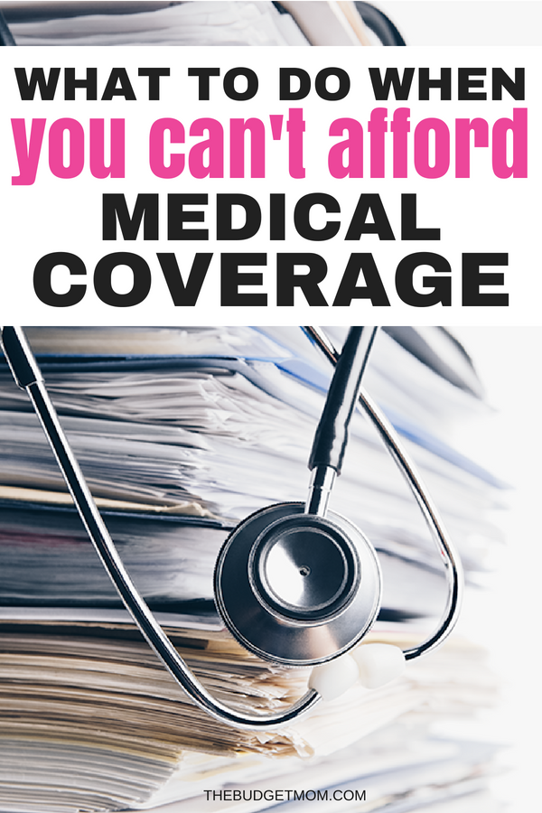 What To Do When You Have Debt And Cant Afford Medical Coverage
