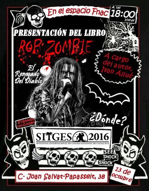 rob zombie concert 2016 | YA A LA VENTA EL NUEVO LIBRO SOBRE ROB ZOMBIE