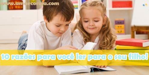 10 razões para você ler para o seu filho!