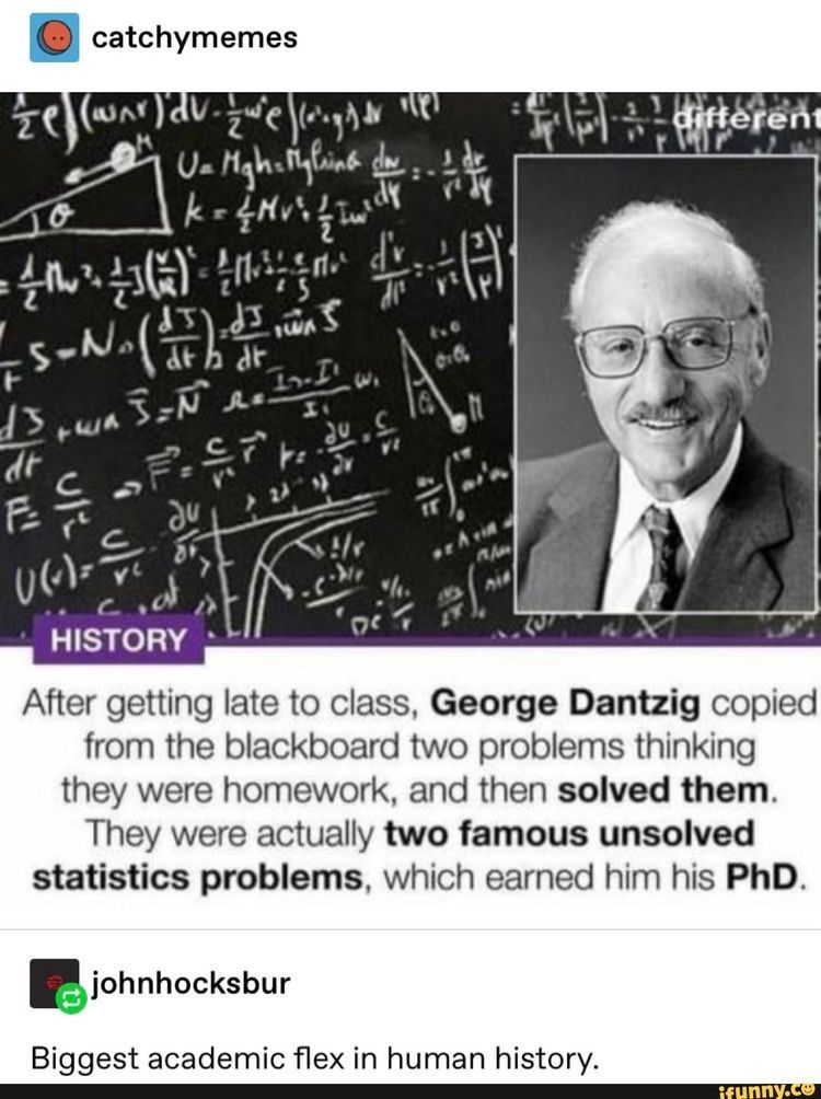 imagine him fucking submitting his solutions to his prof tho. hey here's the homework What homework? Those two problems from yesterday? ... so legally speaking I have to give you my PhD now #sciencehistory